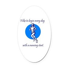 I like to begin every day with a r Oval Car Magnet