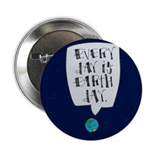 """Every Day is Earth Day 2.25"""" Button"""