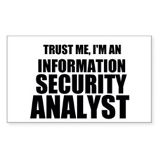Trust Me, I'm An Information Security Analyst Stic