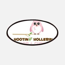 Hootin Hollerin Patches