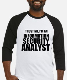 Trust Me, I'm An Information Security Analyst Base
