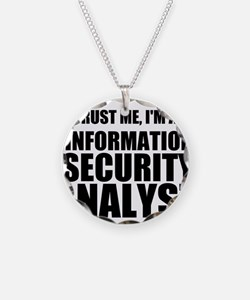 Trust Me, I'm An Information Security Analyst Neck