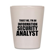 Trust Me, I'm An Information Security Analyst Shot