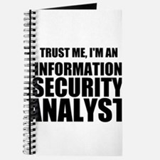 Trust Me, I'm An Information Security Analyst Jour
