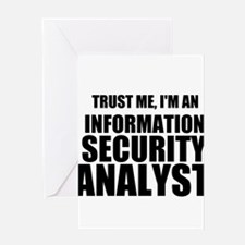Trust Me, I'm An Information Security Analyst Gree