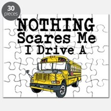 Nothing Scares Me I Drive a School Bus Puzzle