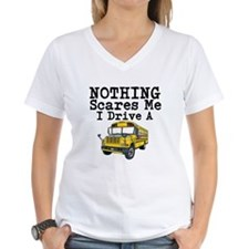 Nothing Scares Me I Drive a School Bus T-Shirt