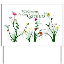 Welcome to our Garden Yard Sign