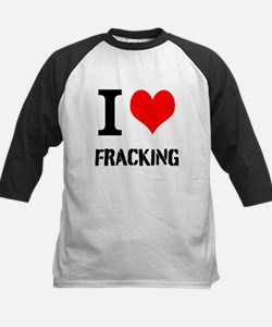 I Love Fracking Baseball Jersey