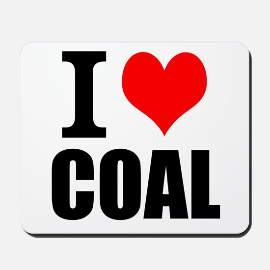 I Love Coal Mousepad