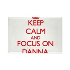 Keep Calm and focus on Danna Magnets