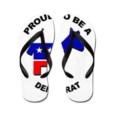 Proud to be a Democrat Flip Flops