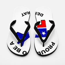 Proud to be a Democrat Flip Flops