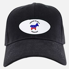Proud to be a Democrat Baseball Hat