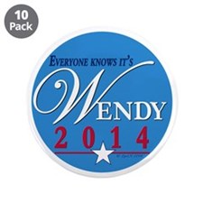 "Wendy 2014 3.5"" Button (10 pack)"