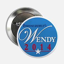 """Wendy 2014 2.25"""" Button"""