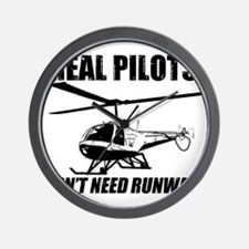 Real Pilots Dont Need Runways - Enstrom Wall Clock