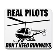 Real Pilots Dont Need Runways - Enstrom Mousepad