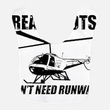 Real Pilots Dont Need Runways - Enstrom Bib