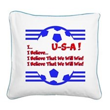 I BELIEVE... Square Canvas Pillow