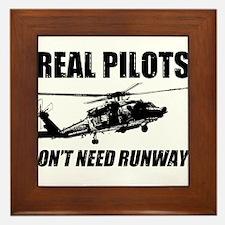 Real Pilots Dont Need Runways - Blackhawk Framed T