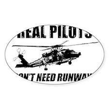 Real Pilots Dont Need Runways - Blackhawk Decal