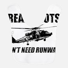 Real Pilots Dont Need Runways - Blackhawk Bib
