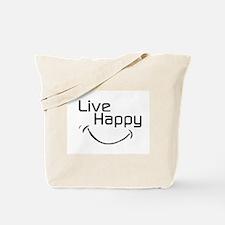Live Happy Tote Bag