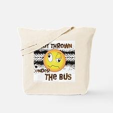 Under the Bus-Design 3 Tote Bag