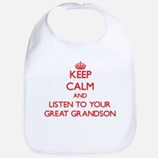 Keep Calm and Listen to your Great Grandson Bib