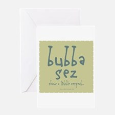 3-Bubber_respect3 Greeting Cards