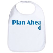 Plan Ahead Bib