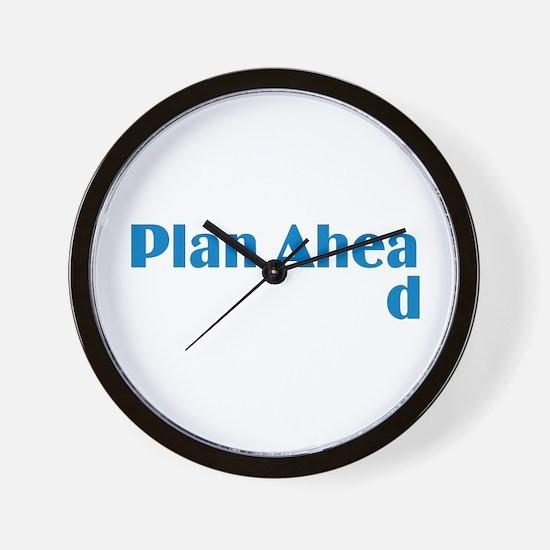 Plan Ahead Wall Clock