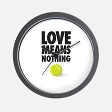 LOVE MEANS NOTHING - TENNIS Wall Clock