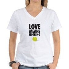 LOVE MEANS NOTHING - TENNIS T-Shirt