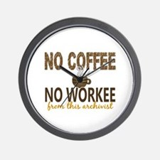 Archivist No Coffee No Workee Wall Clock