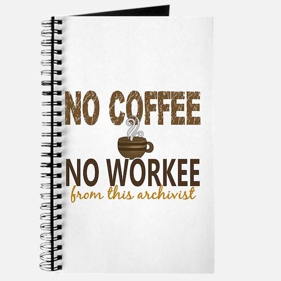 Archivist No Coffee No Workee Journal