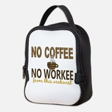 Archivist No Coffee No Workee Neoprene Lunch Bag