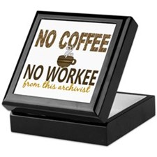 Archivist No Coffee No Workee Keepsake Box