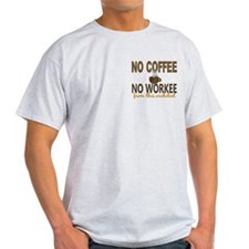 Architect No Coffee No Workee T-Shirt
