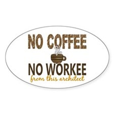 Architect No Coffee No Workee Decal