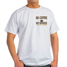Architect No Coffee No Workee T-Shirt