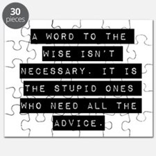 A Word To The Wise Isnt Necessary Puzzle