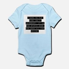 A Word To The Wise Isnt Necessary Body Suit