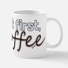 But First, Coffee Mugs