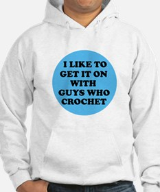 I Like To Get It On With Guys Hoodie