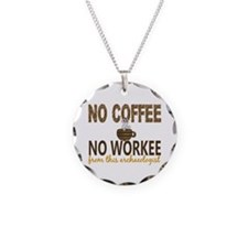 Archaeologist No Coffee No W Necklace