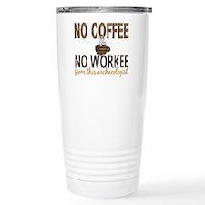 Archaeologist No Coffee Travel Mug