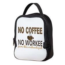Archaeologist No Coffee No Work Neoprene Lunch Bag