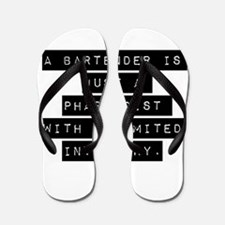 A Bartender Is Just A Pharmacist Flip Flops